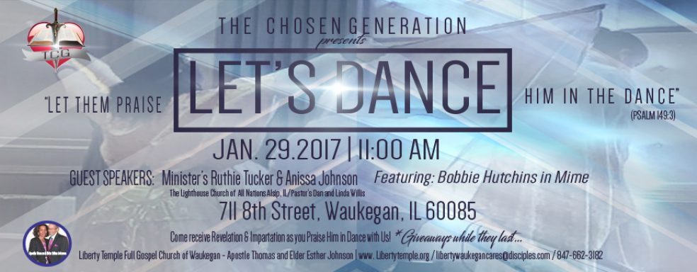 Liberty Waukegan The Chosen Generation Presents Let's Dance 2017
