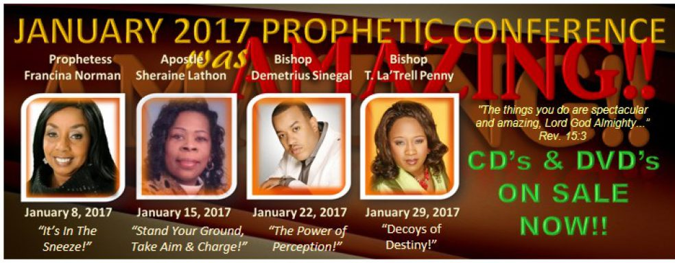 January 2017 Prophetic Conference Recap n CD Sale (1)